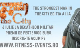 """The Strongest Man In The City"" a ajuns la ediția a doua"