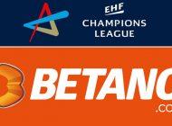 BETANO.com devine partenerul Ligii Campionilor de Handbal