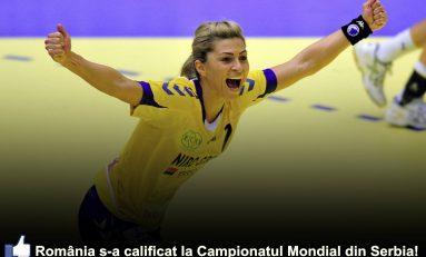 România s-a calificat la Campionatul Mondial din Serbia 2013!
